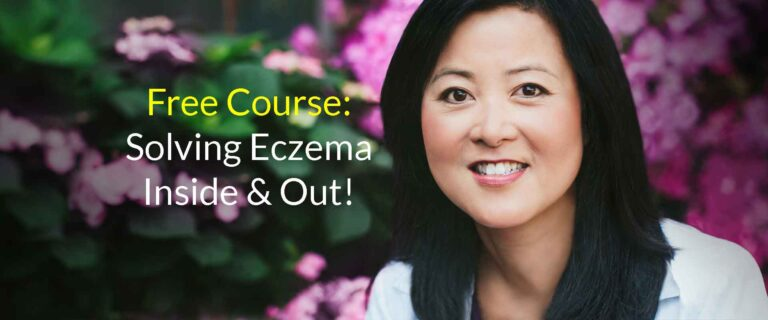 Free Course: Solving Eczema Inside and Out! Photo of Dr. Olivia Hsu Friedman
